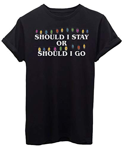 iMage T-Shirt Should I Stay OR Should I Go LUCI Stranger Things - Serie TV - by Donna-M-Nera