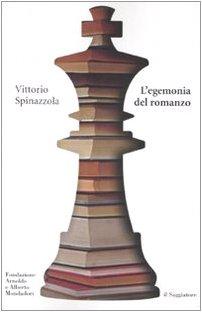 L'egemonia del romanzo. La narrativa italiana nel secondo Novecento