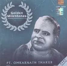 Golden Milestones - Pt. Omkarnath Thakur (Rare Collection / Hindustani Classical Vocal)