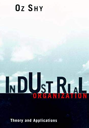 Industrial Organization: Theory and Applications (The MIT Press)の詳細を見る