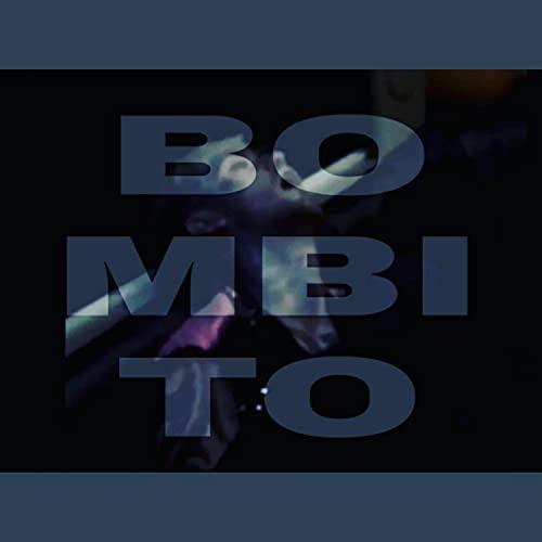 Bombito (part 1) [Explicit]