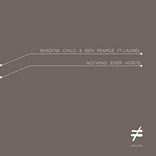 Shadow Child & Ben Pearce feat. Laurel