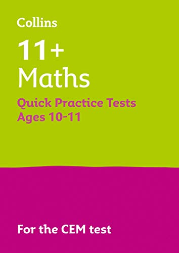 Collins 11+ Practice – 11+ Maths Quick Practice Tests Age 10-11 (Year 6): For the 2020 CEM Tests