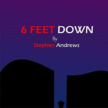 6 Feet Down (Rough Version)