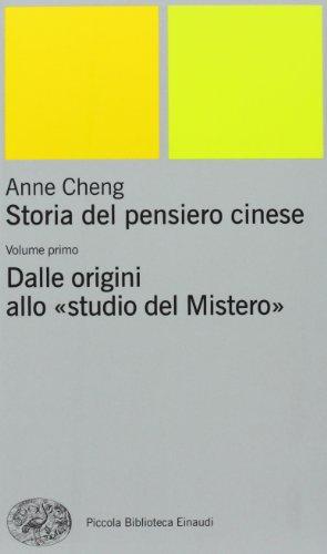 Storia del pensiero cinese. Dalle origini allo «Studio del mistero» (Vol. 1)