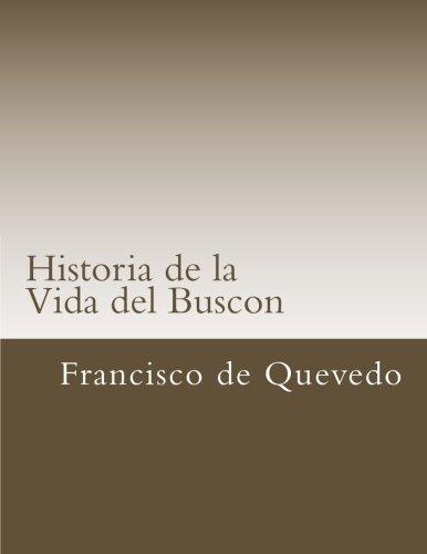 Historia de la Vida del Buscon (Libros Csicos)