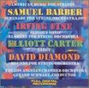 American Music for Strings (Samuel Barber, Irving Fine, Elliott Carter, David Diamond)