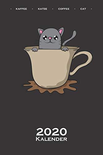 Katze im Kaffeebecher Kalender 2020: Jahreskalender für Katzen- und Tierfreunde