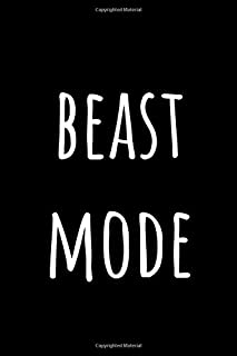 Beast Mode: Gym Journal with 100 pages - Track your Workouts - Achieve your Goals
