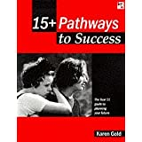 15+ Pathways to Success: The Year 11 Guide to Planning Your Future