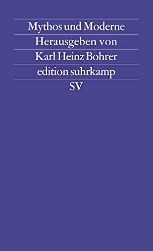 Edition Suhrkamp, Nr. 1144: Mythos und Moderne. Begriff und Bild einer Rekonstruktion
