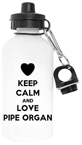 Keep Calm And Love Pipe Organ Libre de Contaminantes Blanco Botella De Agua Aluminio Para Exteriores Pollutant Free White Water Bottle Aluminium For Outdoors