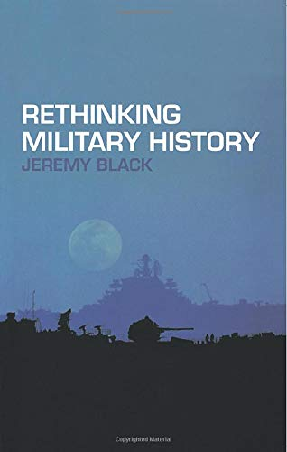 Rethinking Military Historyの詳細を見る
