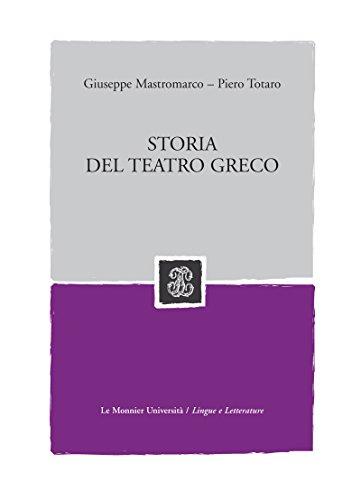STORIA DEL TEATRO GRECO STORIA DEL TEATRO GRECO (Mondadori Education)
