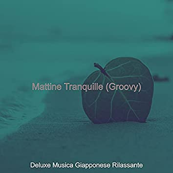 Mattine Tranquille (Groovy)