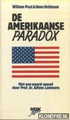 Hardcover De Amerikaanse paradox: De opkomst van het conservatisme in een liberale maatschappij (Dutch Edition) [Dutch] Book