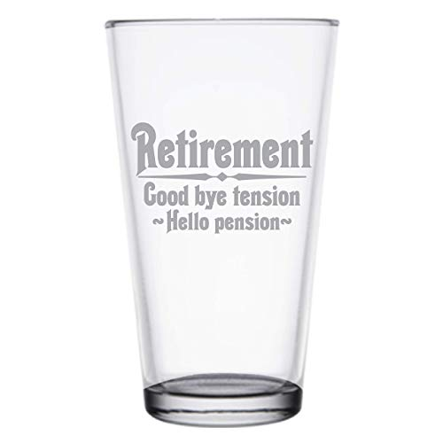 Retirement Gift Beer Glass for Men, Goodbye Tension, Hello Pension Etched 16 oz Pint Glass, PG16