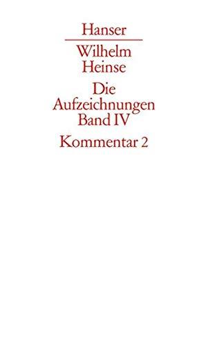 Die Aufzeichnungen. Der Frankfurter Nachlass: Die Aufzeichnungen. Frankfurter Nachlass: Band IV: Kommentar zu Band II