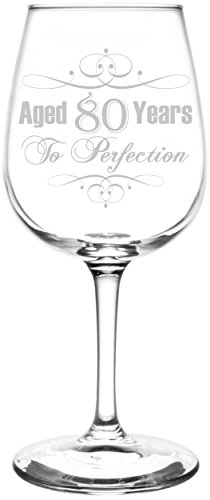 Aged 80 Years to Perfection Wine Glass
