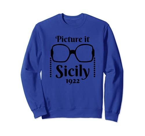 Imagínelo ... Sicily 1922 Diseño de cita de estilo de Sudadera
