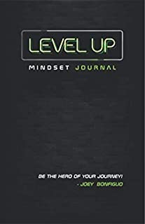 Level Up Mindset Journal: Be The Hero of Your Journey!