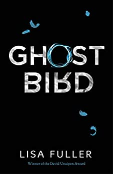 Ghost Bird by [Lisa Fuller]