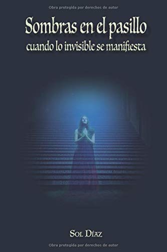 Sombras en el pasillo: Cuando lo invisible se manifiesta