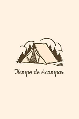 Tiempo de Acampar: cuaderno de aventuras | regalo de amigo | regalo de amiga | amo acampar | cámping 2020 | 110 pagine