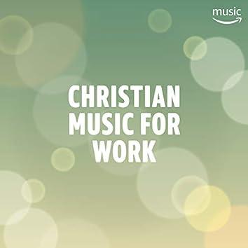 Christian for Work