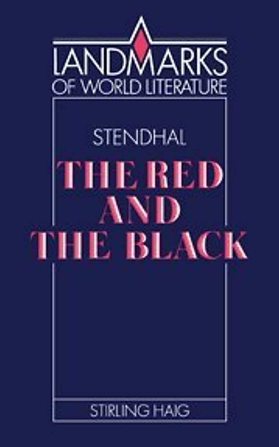 非常にトラブル情報Stendhal: The Red and the Black (Landmarks of World Literature)