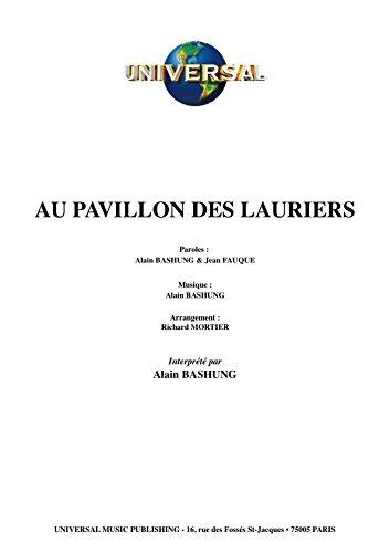 AU PAVILLON DES LAURIERS