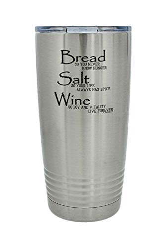 Bread Salt Wine Housewarming Gift For Women Wonderful Life Quote Bread Salt Wine 20oz. Stainless Steel Insulated Travel Mug With Lid Silver-BreadSaltWine