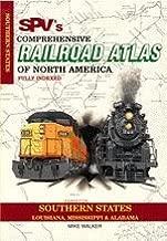 SPV's Comprehensive Railroad Atlas of North America: Southern States