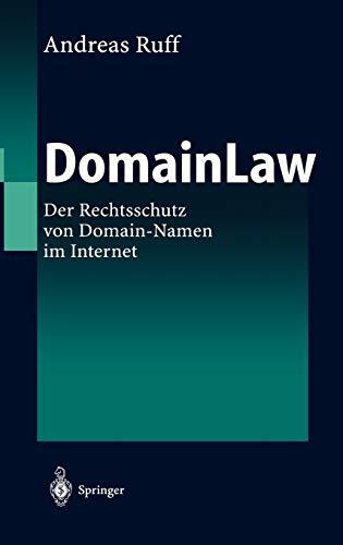 DomainLaw: Der Rechtsschutz von Domain-Namen im Internet
