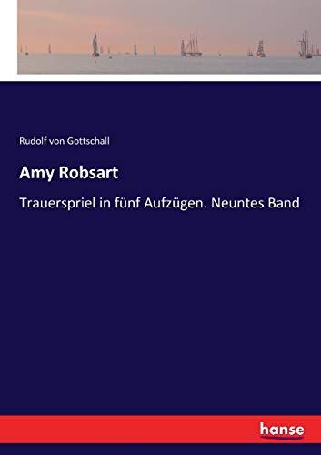 Amy Robsart: Trauerspriel in fünf Aufzügen. Neuntes Band