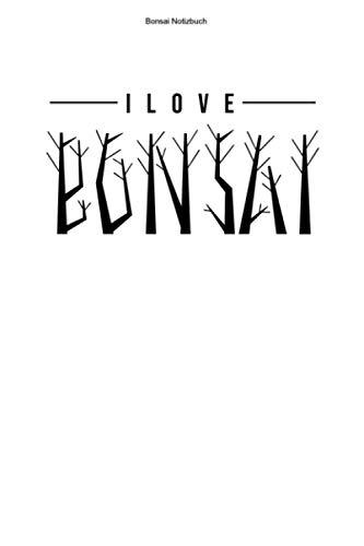 Bonsai Notizbuch: 100 Seiten | Liniert | Baum Zucht Pflanze Geschenk Team Anfänger Miniatur Hobby Bonsais Mini Wachsen Üben Bäume Pflanzen Züchten Japanisch