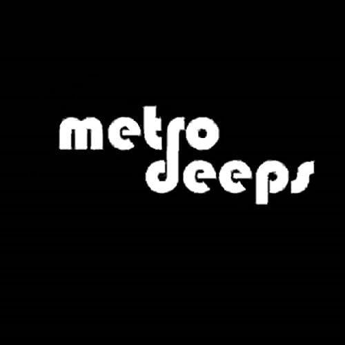 Metrodeeps