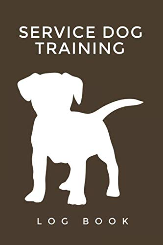 Service Dog Training Log Book: Service, Trainers Template, Obedience training for dogs, Train Your Pet, dog activity monitor, logbook, Notebook, ... | Journal Logbook Template Sheets Note Pages