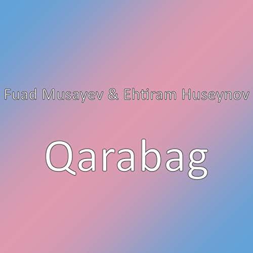 Fuad Musayev feat. Ehtiram Hüseynov