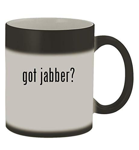 got jabber? - 11oz Magic Color Changing Mug, Matte Black