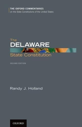 The Delaware State Constitution (The Oxford Commentaries on the State Constitutions of the United States)の詳細を見る