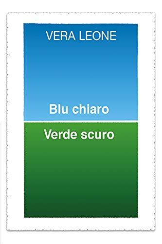 Blu chiaro Verde scuro (Italian Edition)