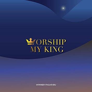 Worship My King
