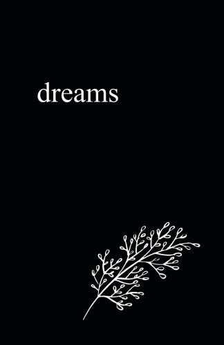 Dreams: 5.5' x 8.5' Lined Journal/Notebook/Diary (Black Cover Poetry Books)