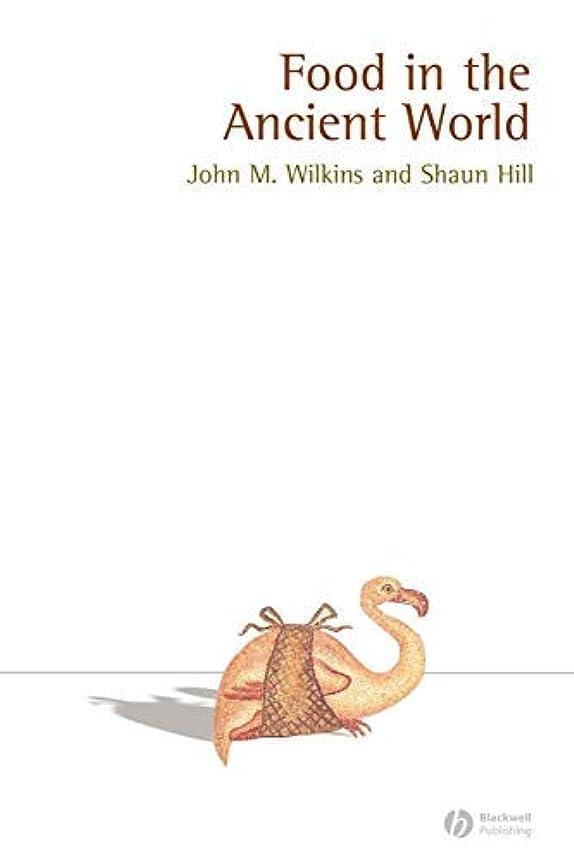 行方不明あからさまエキスパートFood in the Ancient World (Ancient Cultures Book 5) (English Edition)