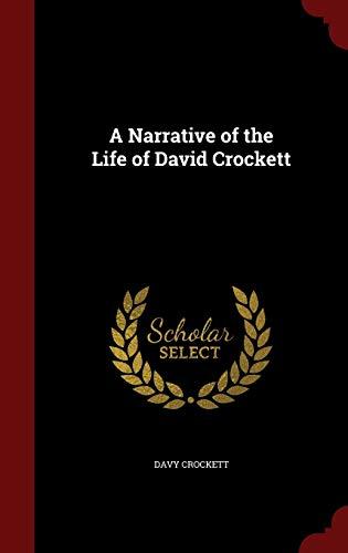 Free Ebook A Narrative Of The Life Of David Crockett By Davy