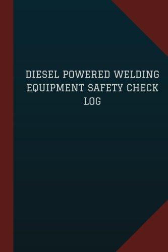 Powered Welding Equipment Logbook Journal