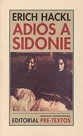 Adiós A Sidonie par Erich Hackl