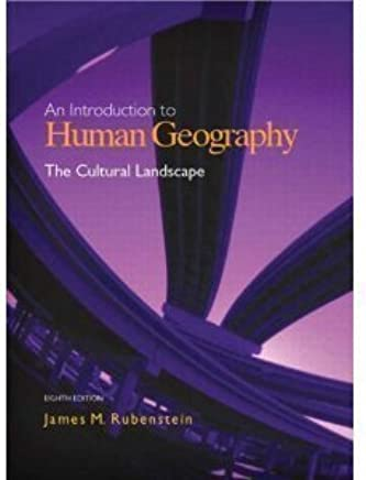 An Introduction To Human Geography The Cultural Landscape