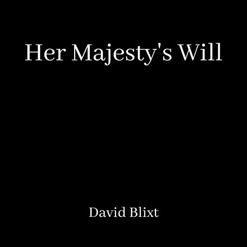 Her Majesty's Will cover art